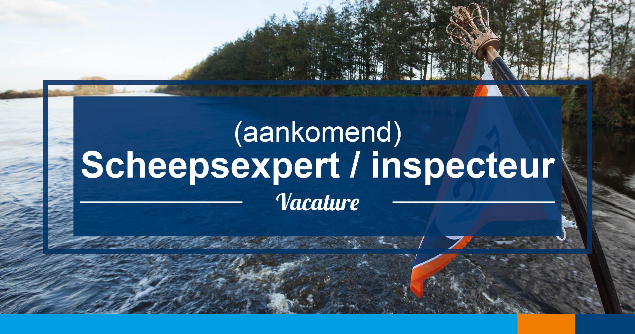 21297c94515e04 Gezocht  (aankomend) Scheepsexpert   inspecteur